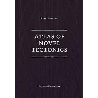 Atlas du roman tectonique par Nanako Umemoto - Jesse Reiser - 978156898