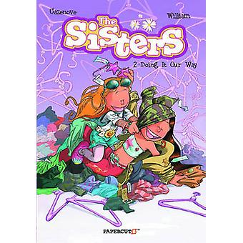 Les sœurs Vol. 2 - faire notre chemin! par Christophe Cazenove - Tiliane