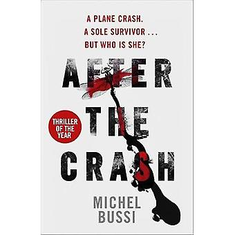 After the Crash by Michel Bussi - 9781780227320 Book