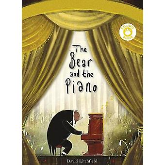 The Bear and the Piano Sound Book by David Litchfield - 9781786030740