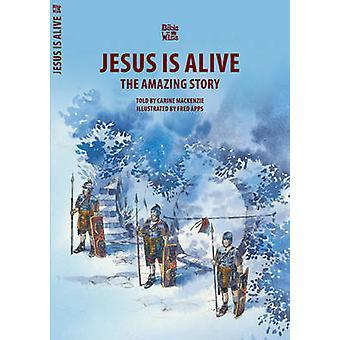 Jesus is Alive - Pasen door Carine Mackenzie - 9781857923445 boek