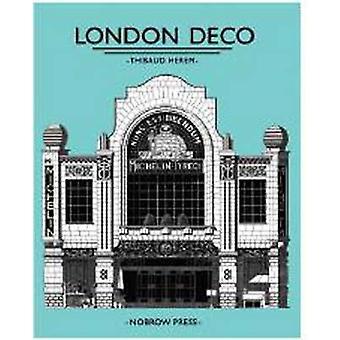 London Deco by Thibaud Herem - 9781907704642 Book