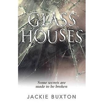 Glass Houses by Jackie Buxton - 9781910692844 Book