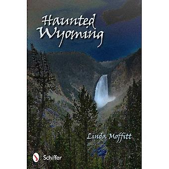 Wyoming hantée