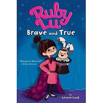Ruby Lu, rohkea ja totta (Ruby Lu (laatu))