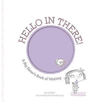 Hallo daar!: een Big Sister's boek wachten