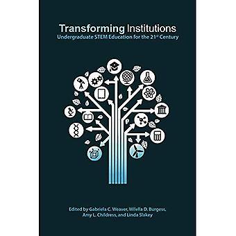 Transformatie-instellingen: Undergraduate STEM onderwijs voor de 21e eeuw