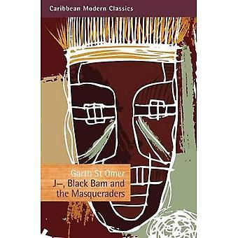 J-, Bam noir et les musiciens (des classiques modernes des Caraïbes)