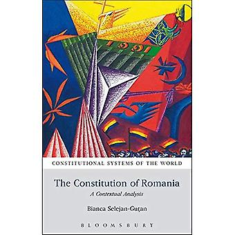 The Constitution of Romania: A Contextual Analysis (Constitutional Systems of the World)