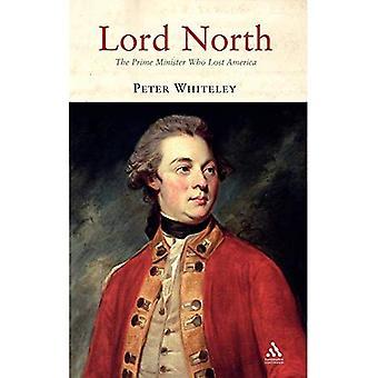 Lord Noord: De Minister-president die verloren Amerika