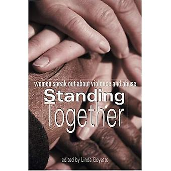 Standing Together: Women Speak Out about Violence and Abuse