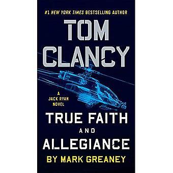 Tom Clancy verdadera fe y la lealtad (Jack Ryan novela)