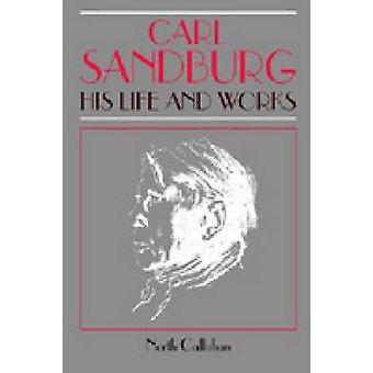 Carl Sandburg hans liv och verk av Callahan & norr