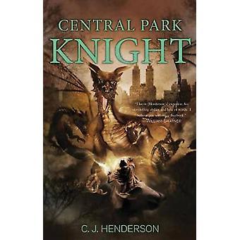 Central Park Ritter von Henderson & C. J.