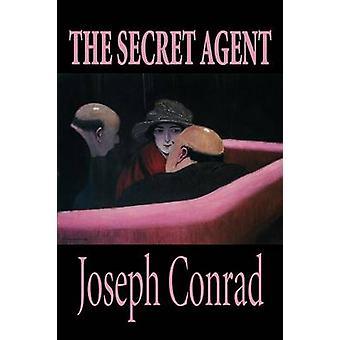 Der Geheimagent von Joseph Conrad Fiktion von Conrad & Joseph