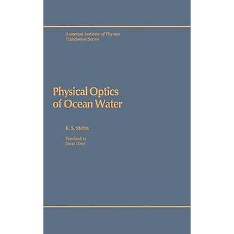 Physical Optics of Ocean Water by Shifrin & K.S.