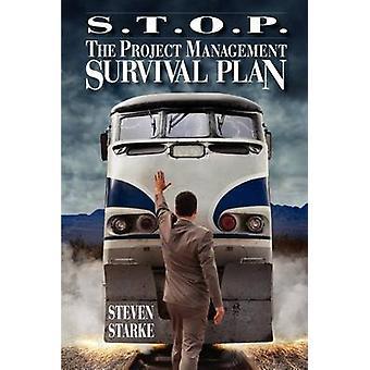 S.T.O.P. projektin johdon selviytymisen suunnitella Starke & Steven