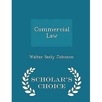 علماء القانون التجاري الطبعة اختيار طريق جونسون & والتر سيلي