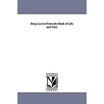 Song Leaves From the Book of Life and Note by Wynkoop & Matthew Bennett.