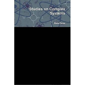 Studies on Complex Systems by Firrao & Sisto