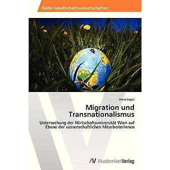 Migration und Transnationalismus by Legat Anna