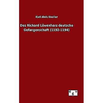 デ リチャード Lwenherz ドイツによってロバート ・ ケネラー ・ カール ・ アロイス ・ Gefangenschaft 11921194