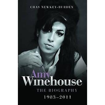 Amy Winehouse - die Biographie 1983-2011 von Chas Newkey-Last - 97818