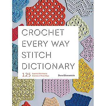 Virka varje sätt Stitch ordbok