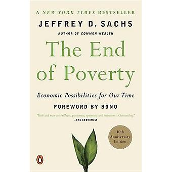 The End of Poverty - Economics Possibilities for Our Time (annotated e