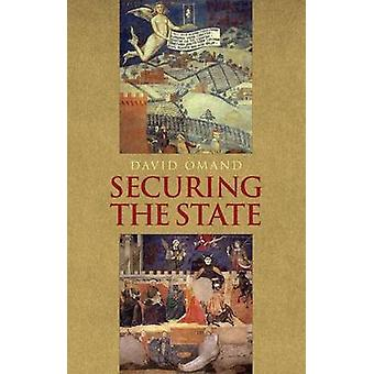 Securing the State by David Omand - 9780199327171 Book