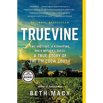 Truevine - Two Brothers - a Kidnapping - and a Mother's Quest - A True