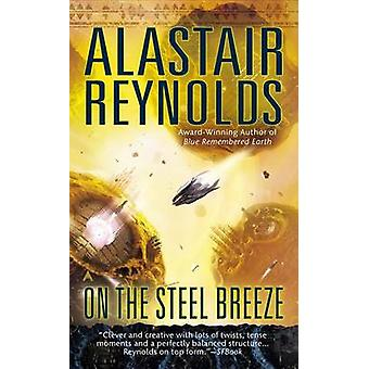 On the Steel Breeze by Alastair Reynolds - 9780425256336 Book