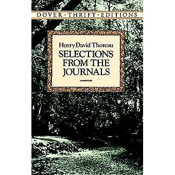 Selections from the Journals by Henry David Thoreau - Walter Harding