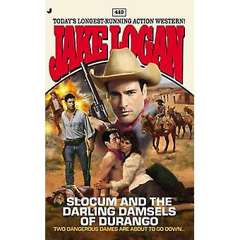 Slocum and the Darling Damsels of Durango by Jake Logan - 97805151543