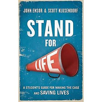 Stand for Life by John Ensor - 9781619701175 Book
