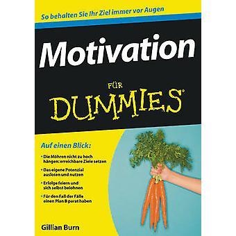 Motivation Fur Dummies by Gillian Burn - Doren Paal - 9783527705658 B