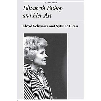 Elizabeth Bishop und ihre Kunst