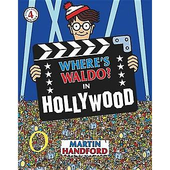 Where's Waldo? in Hollywood by Martin Handford - 9781417824250 Book