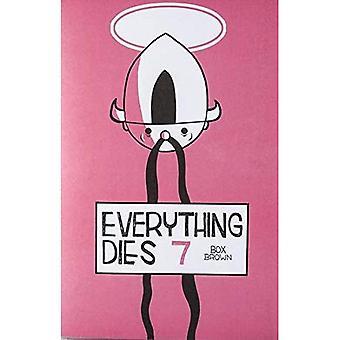 Everything Dies 7