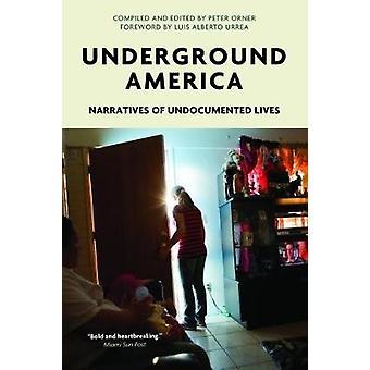 Underground America by Peter Orner