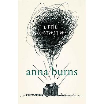Little Constructions by Anna Burns