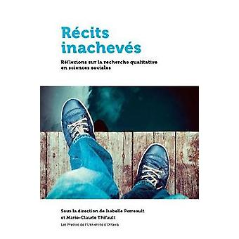 Recits Inacheves by Isabelle Perreault - 9782760323728 Book