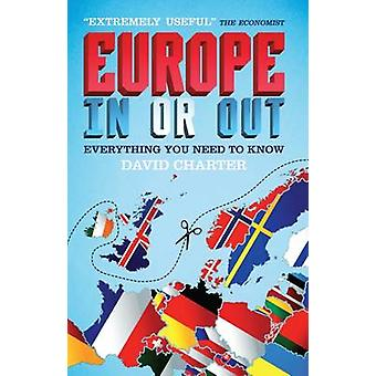 Europe  In or out by David Charter