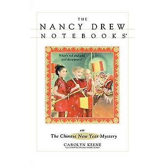 The Chinese New Year Mystery by Keene & Carolyn