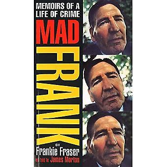 Pazzo Frank: Memorie di una vita di crimine