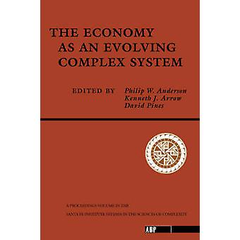 The Economy As An Evolving Complex System by Anderson & Philip W.Arrow & KennethPines & David