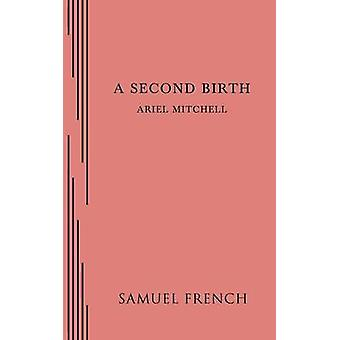 A Second Birth by Mitchell & Ariel