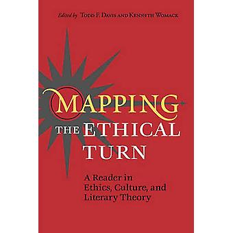 Mapping the Ethical Turnp by Davis & Todd F.