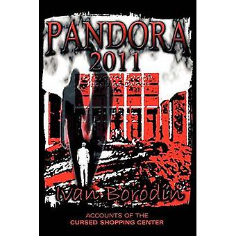 Pandora 2011 Accounts of the Cursed Shopping Center by Borodin & Ivan