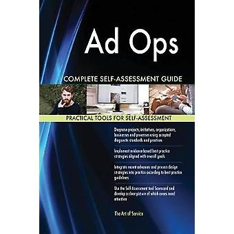 Ad Ops Complete SelfAssessment Guide by Blokdyk & Gerardus